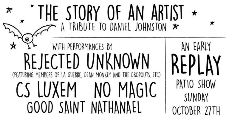 Good Saint Nathanael Daniel Johnston Tribute Show